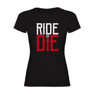 RIDE OR DIE camiseta negra mujer