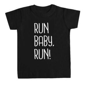 RUN BABY RUN! camiseta niños